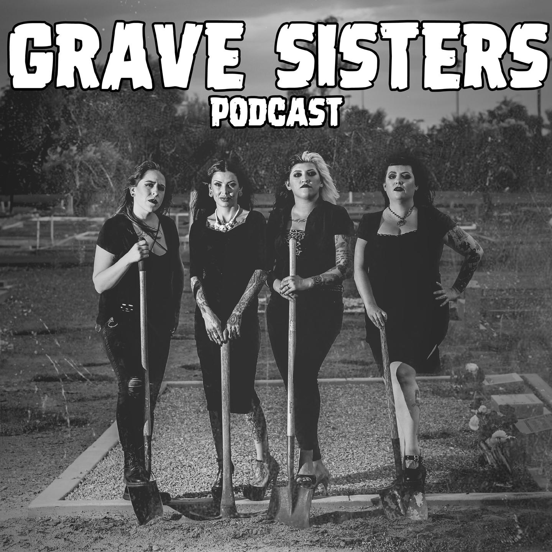 GRAVE SISTERS EPISODE FIVE