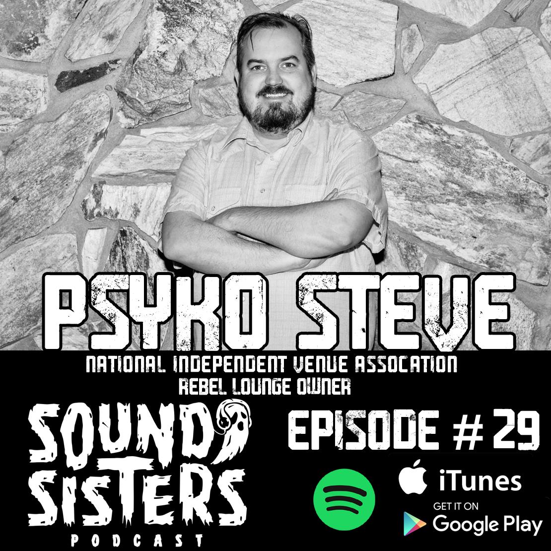 Sound Sisters 29 – Stephen 'Psyko Steve' Chilton