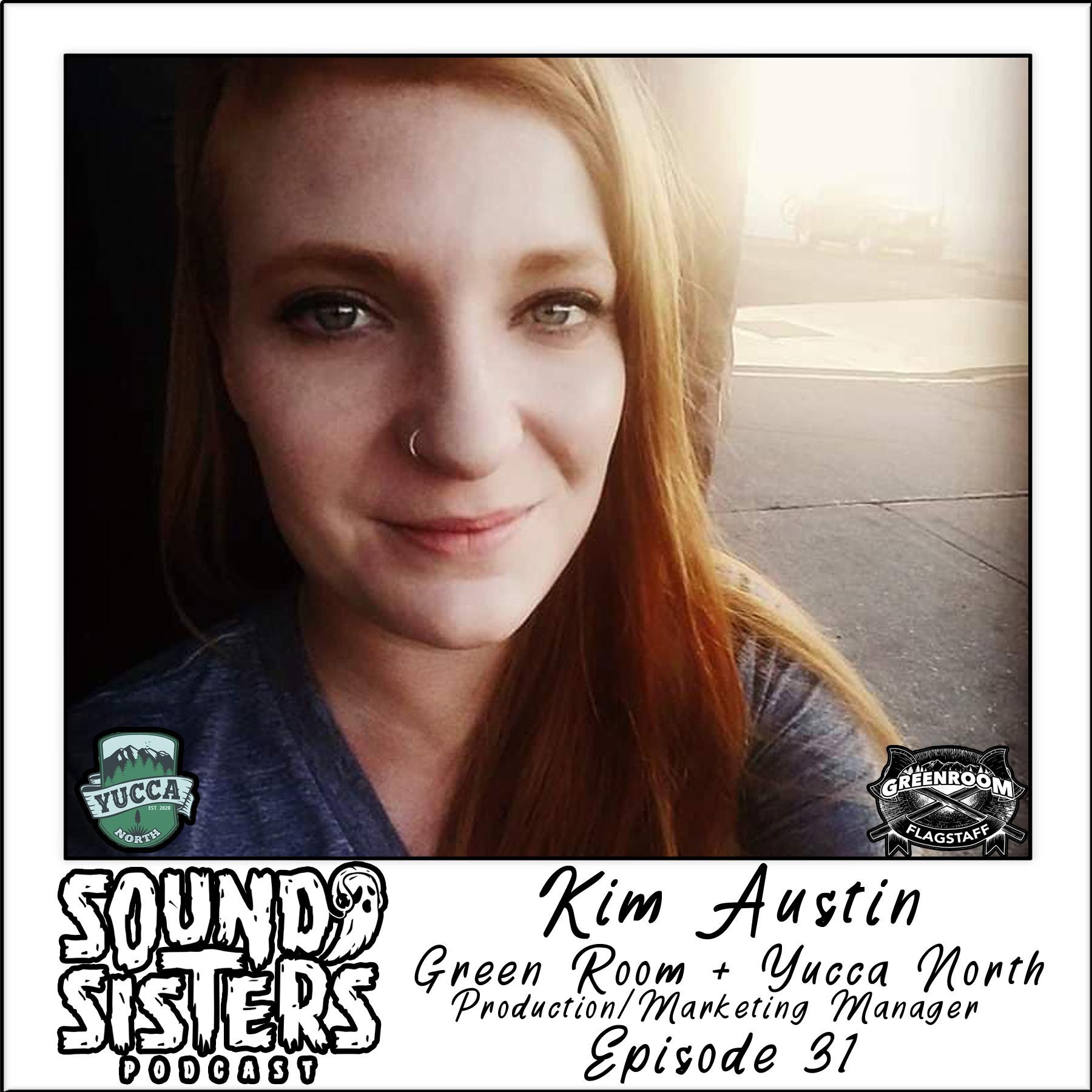 Sound Sisters 31 – Kim Austin of Yucca North in Flagstaff, AZ