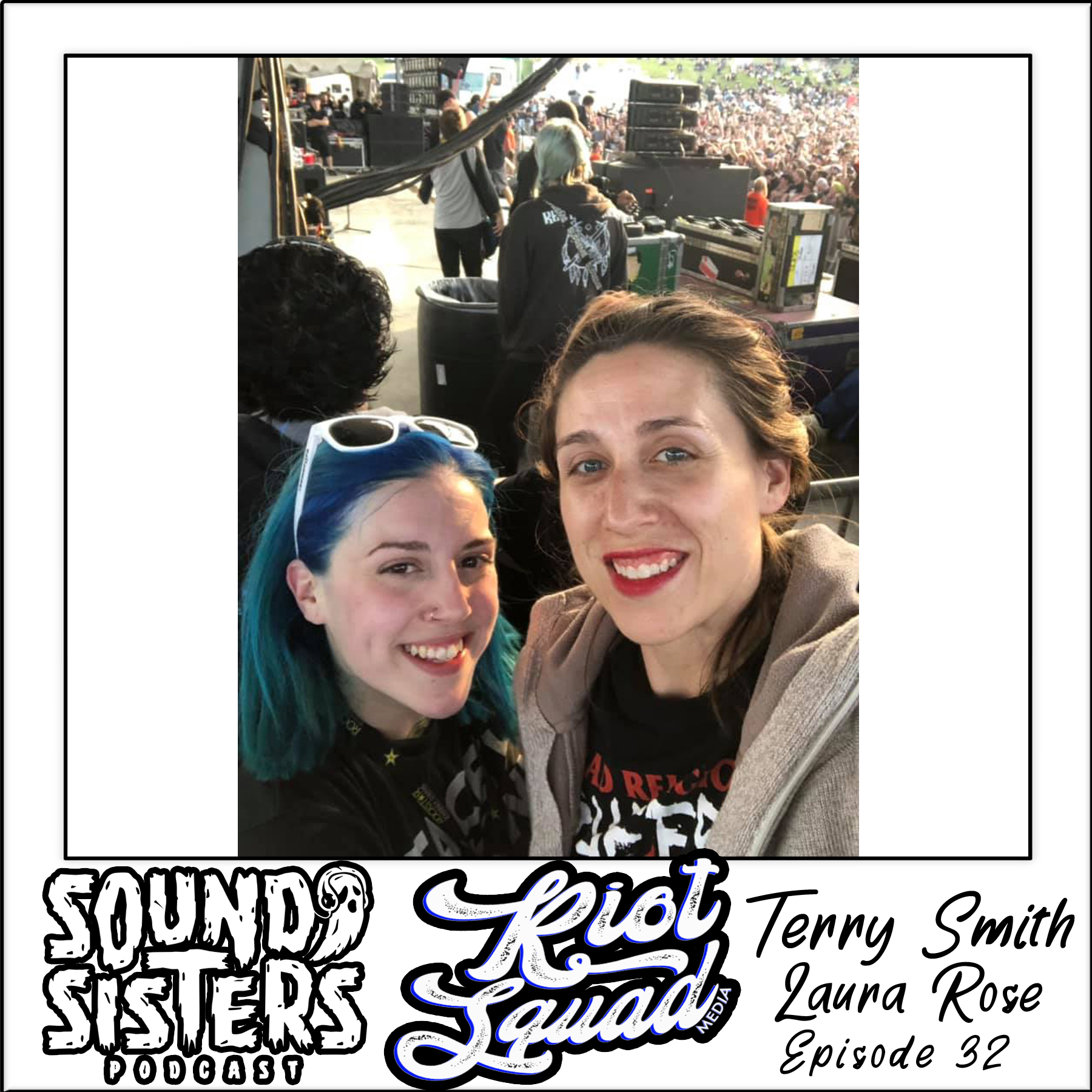 Sound Sisters 32 – Riot Squad Media